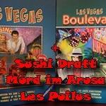 [16/05/2015] Las Vegas – Boulevard, Sushi Draft, Mord Im Arosa, Les Poilus