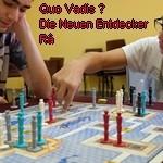 [16/07/2016] Quo Vadis ?, Die Neuen Entdecker, Râ
