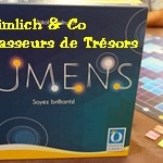 [30/09/2017] Lumens, Heimlich & Co, Chasseurs de Trésors
