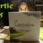 [06/03/2020] Charterstone – Partie n°5