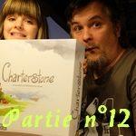 [30/04/2020] Charterstone – Partie n°12