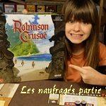 [13/05/2020] Robinson Crusoé – Les Naufragés